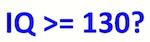 IQ-groeßer-gleich-130-k2